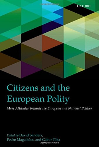 9780199602339: Citizens and the European Polity: Mass Attitudes Towards the European and National Polities
