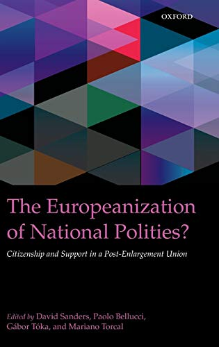 9780199602346: The Europeanization of National Polities?: Citizenship and Support in a Post-Enlargement Union (IntUne)