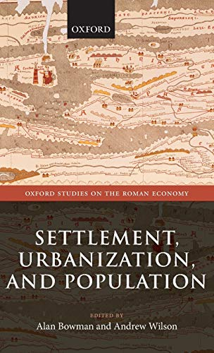 9780199602353: Settlement, Urbanization, and Population