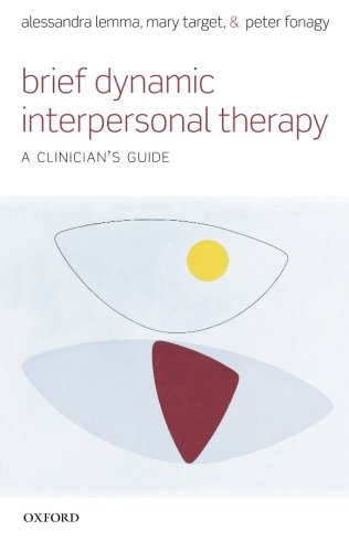 9780199602452: Brief Dynamic Interpersonal Therapy: A Clinician's Guide