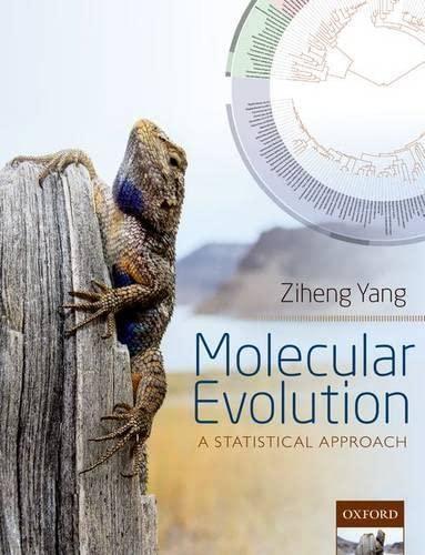 9780199602605: Molecular Evolution: A Statistical Approach