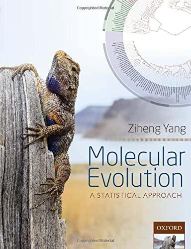 9780199602612: Molecular Evolution: A Statistical Approach