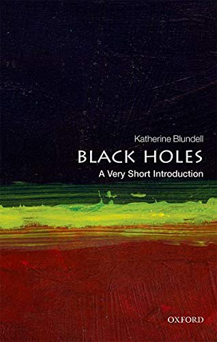 9780199602667: Black Holes: A Very Short Introduction