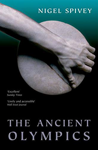 9780199602698: The Ancient Olympics
