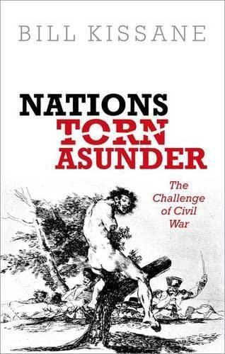 9780199602872: Nations Torn Asunder: The Challenge of Civil War