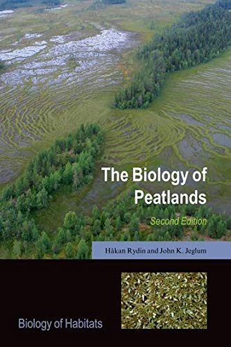 9780199603008: The Biology of Peatlands, 2e (Biology of Habitats Series)