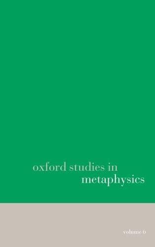 9780199603039: Oxford Studies in Metaphysics: Volume 6