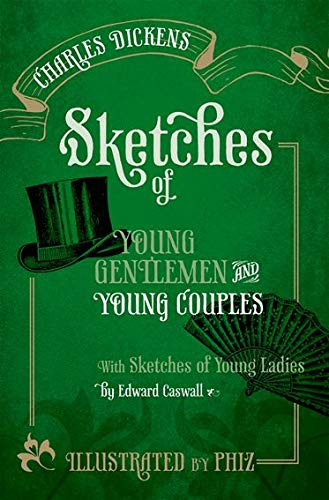 9780199603282: Sketches of Young Gentlemen and Young Couples: With Sketches of Young Ladies by Edward Caswall (Oxford World's Classics)