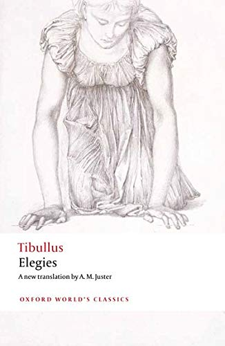 9780199603312: Elegies: With Parallel Latin Text (Oxford World's Classics)