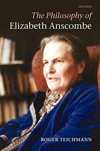 9780199603350: The Philosophy of Elizabeth Anscombe
