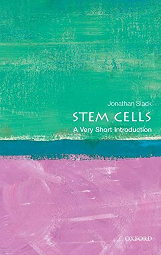 Stem Cells A Very Short Introduction: Jonathan Slack