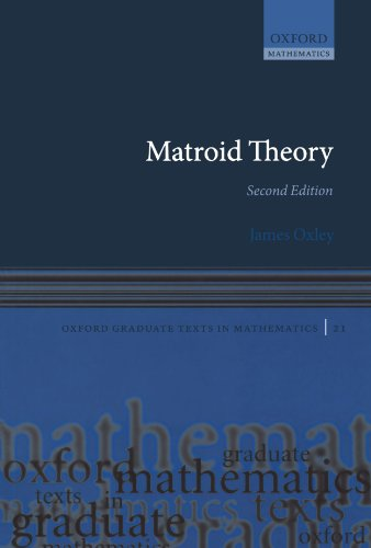 9780199603398: Matroid Theory (Oxford Graduate Texts in Mathematics)