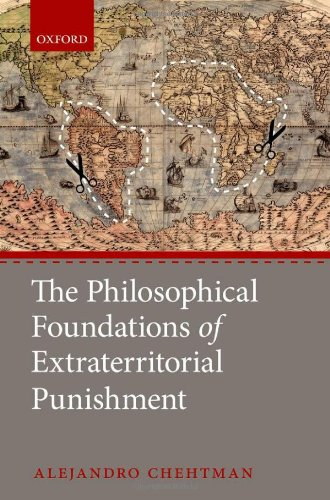 9780199603404: The Philosophical Foundations of Extraterritorial Punishment