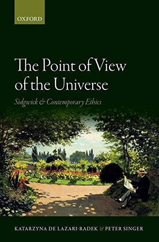 9780199603695: The Point of View of the Universe: Sidgwick and Contemporary Ethics