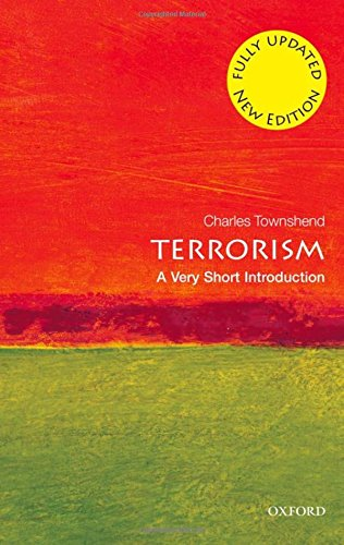 9780199603947: Terrorism: A Very Short Introduction