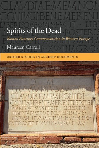 9780199603992: Spirits of the Dead: Roman Funerary Commemoration in Western Europe (Oxford Studies in Ancient Documents)