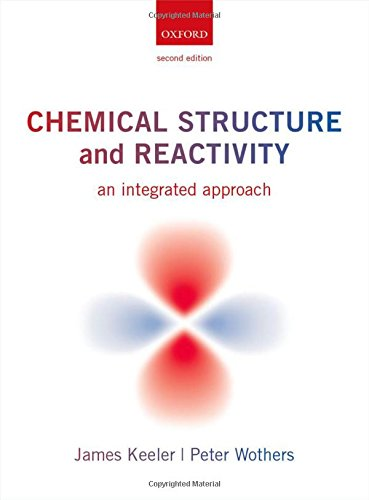 9780199604135: Chemical Structure and Reactivity: An Integrated Approach