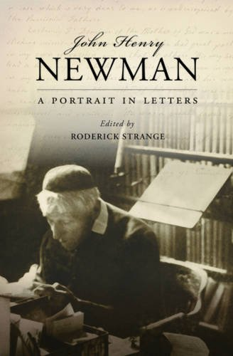 9780199604142: John Henry Newman: A Portrait in Letters