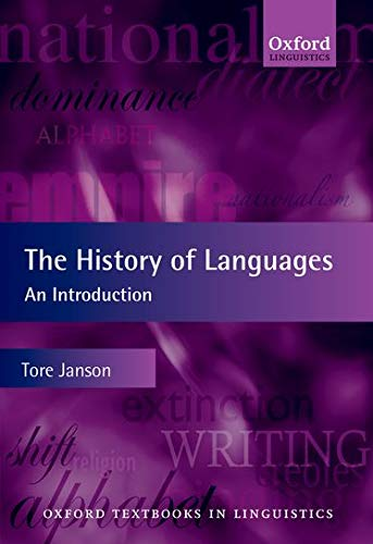 9780199604289: The History of Languages: An Introduction (Oxford Textbooks in Linguistics)