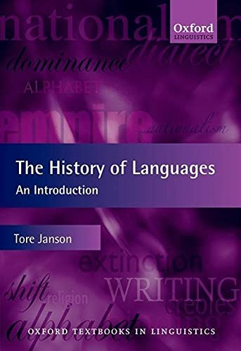 9780199604296: The History of Languages: An Introduction (Oxford Textbooks in Linguistics)