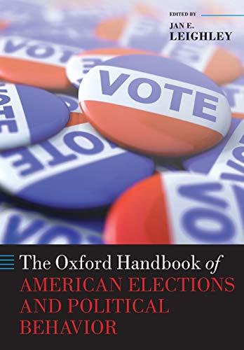 9780199604517: The Oxford Handbook of American Elections and Political Behavior (Oxford Handbooks)
