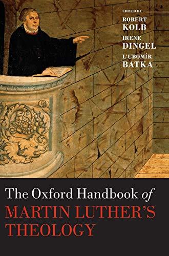 9780199604708: The Oxford Handbook of Martin Luther's Theology (Oxford Handbooks)