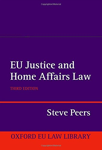 9780199604906: EU Justice and Home Affairs Law (Oxford Eu Law Library)