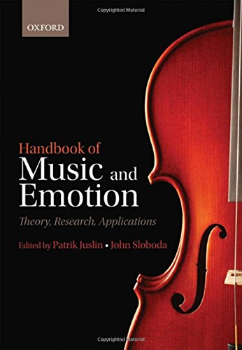9780199604968: Handbook of Music and Emotion: Theory, Research, Applications