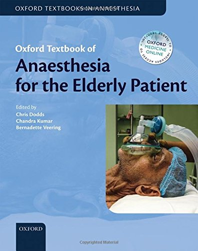 9780199604999: Oxford Textbook of Anaesthesia for the Elderly Patient (Oxford Textbook in Anaesthesia)