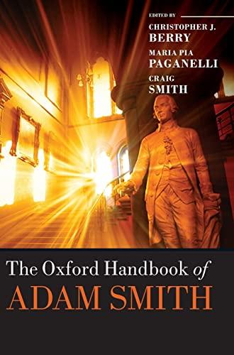 9780199605064: The Oxford Handbook of Adam Smith (Oxford Handbooks)