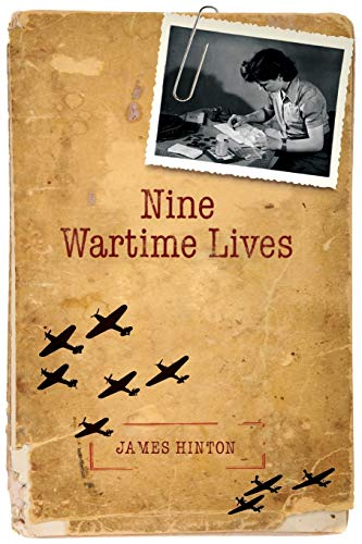9780199605156: Nine Wartime Lives: Mass Observation and the Making of the Modern Self