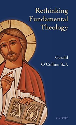 9780199605569: Rethinking Fundamental Theology