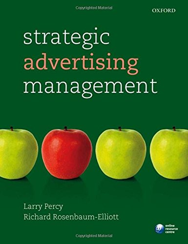 Strategic Advertising Management: Rosenbaum-Elliott, Richard, Percy,