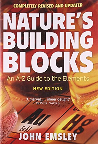 9780199605637: Nature's Building Blocks: An A-Z Guide to the Elements