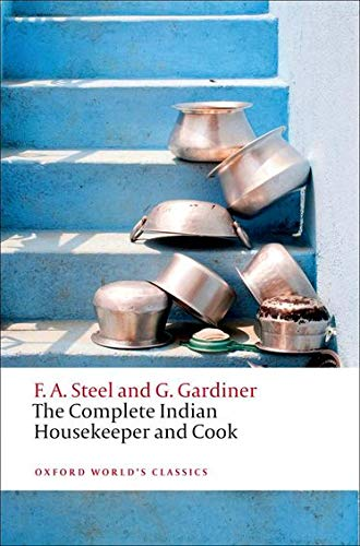 9780199605767: The Complete Indian Housekeeper and Cook (Oxford World's Classics)