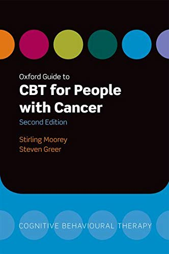 9780199605804: Oxford Guide to CBT for People with Cancer (Oxford Guides to Cognitive Behavioural Therapy)
