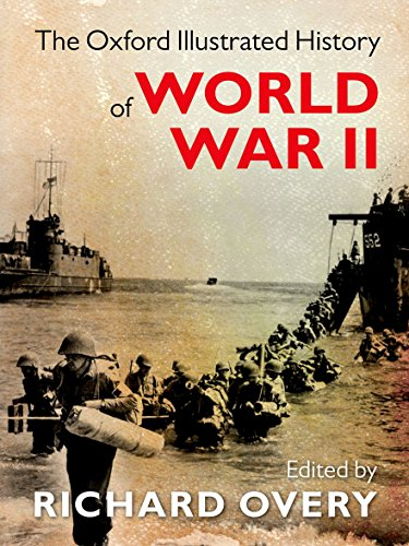 9780199605828: The Oxford Illustrated History of World War Two