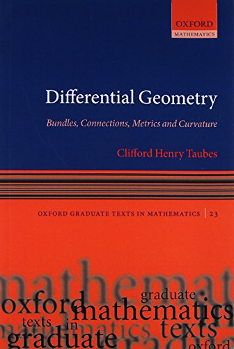 9780199605873: Differential Geometry: Bundles, Connections, Metrics and Curvature (Oxford Graduate Texts in Mathematics, Vol. 23)