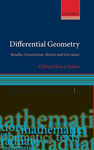 9780199605880: Differential Geometry: Bundles, Connections, Metrics and Curvature (Oxford Graduate Texts in Mathematics)