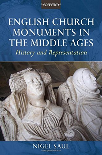 9780199606139: English Church Monuments In The Middle Ages: History and Representation