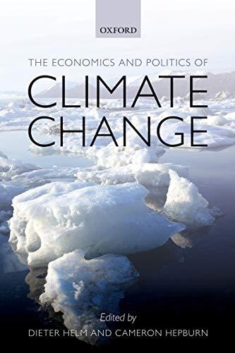 9780199606276: The Economics and Politics of Climate Change