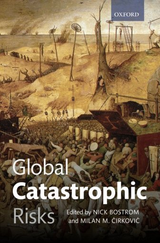 9780199606504: Global Catastrophic Risks