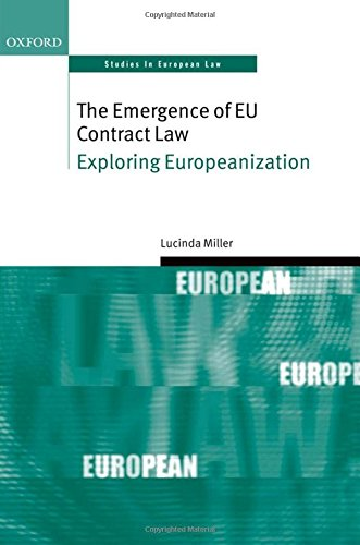 9780199606627: The Emergence of EU Contract Law: Exploring Europeanization