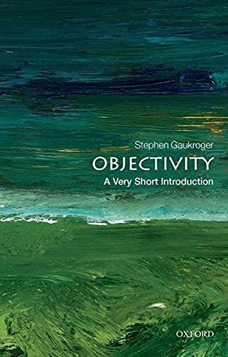 9780199606696: Objectivity (Very Short Introductions)