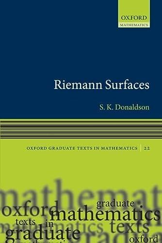 9780199606740: Riemann Surfaces (Oxford Graduate Texts in Mathematics)