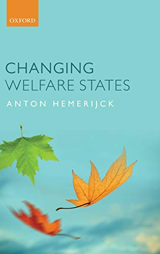 9780199607594: Changing Welfare States
