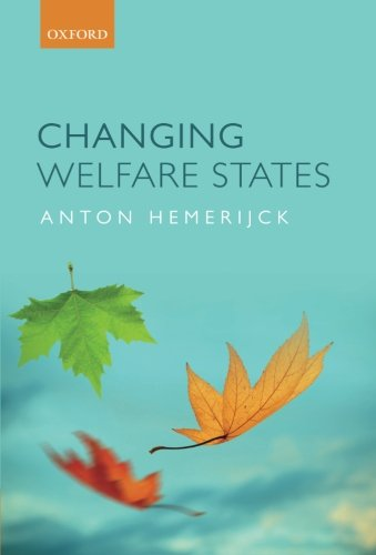 9780199607600: Changing Welfare States