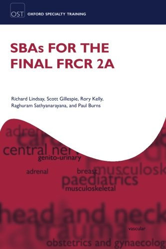 9780199607761: SBAs for the FRCR Part 2A (Oxford Specialty Training: Revision Texts)