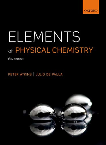 Elements of Physical Chemistry: Peter Atkins; Julio