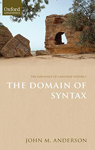 9780199608317: 1: The Substance of Language Volume I: The Domain of Syntax